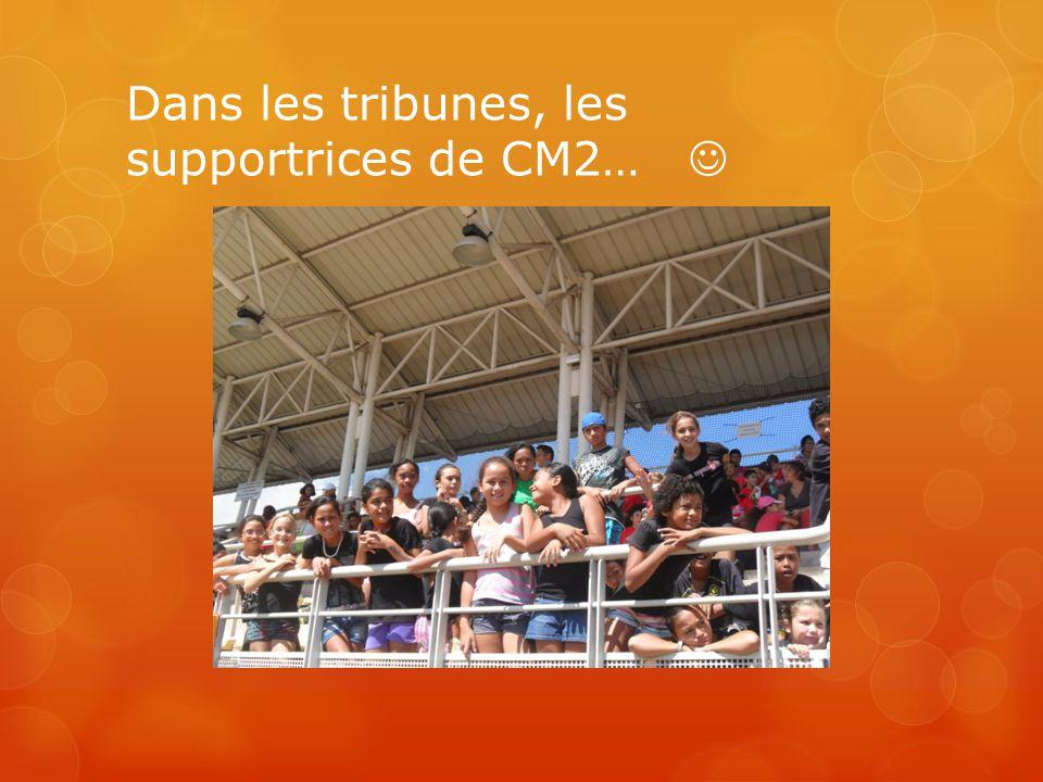 Dans les tribunes, les supportrices de CM2… 