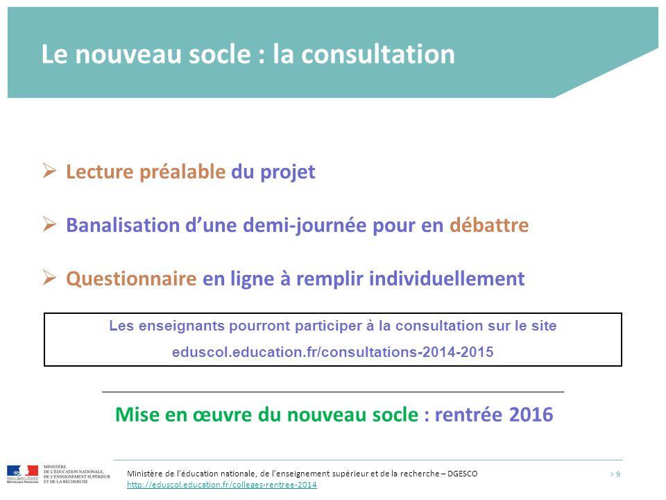 Le nouveau socle : la consultation