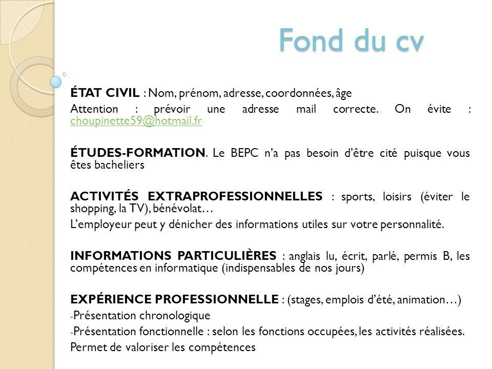 Fond du cv ÉTAT CIVIL : Nom, prénom, adresse, coordonnées, âge