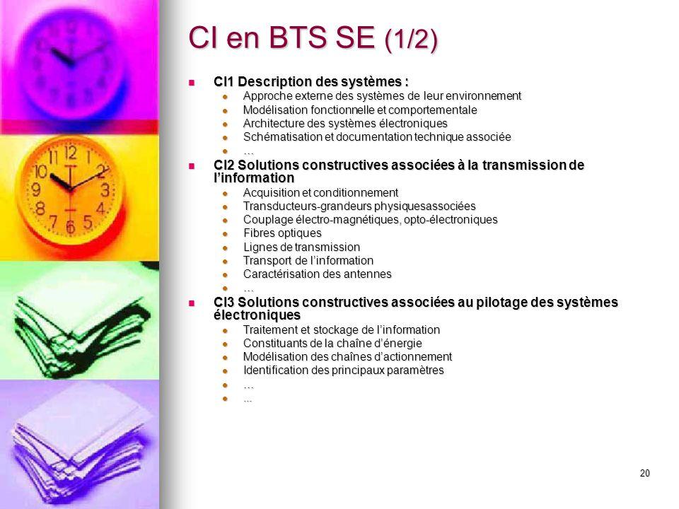 CI en BTS SE (1/2) CI1 Description des systèmes :