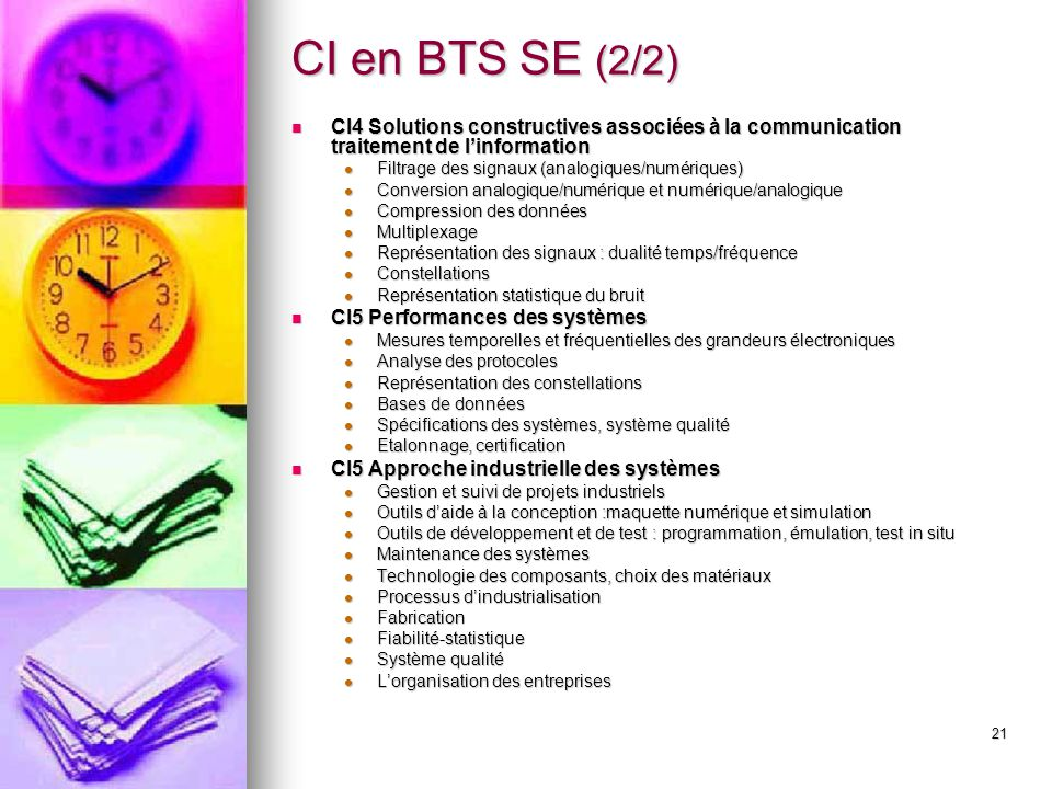 CI en BTS SE (2/2) CI4 Solutions constructives associées à la communication traitement de l'information.