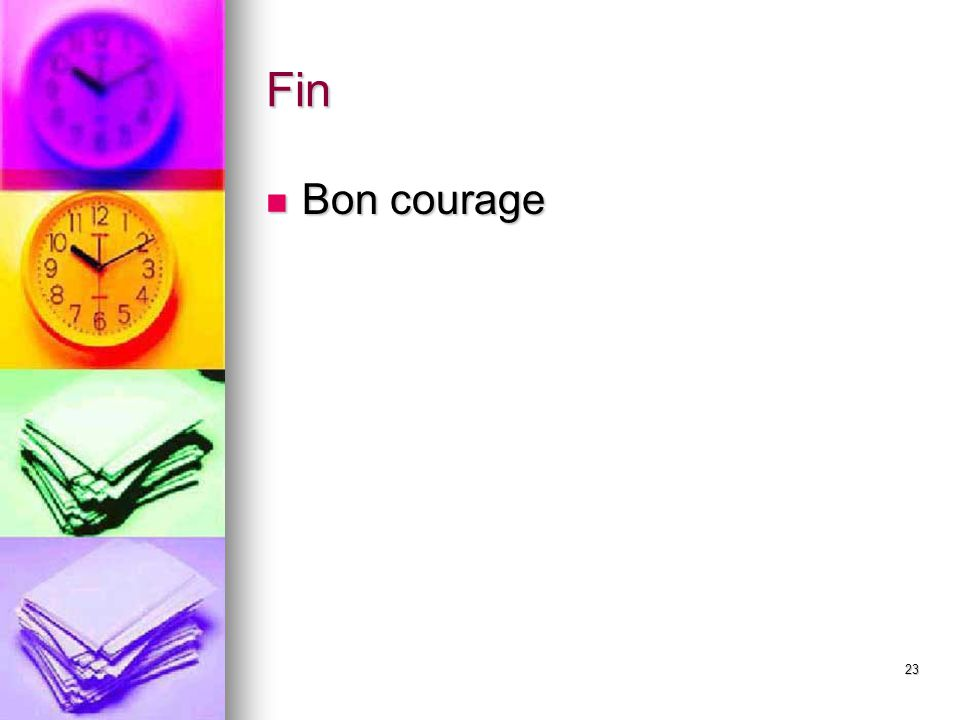 Fin Bon courage