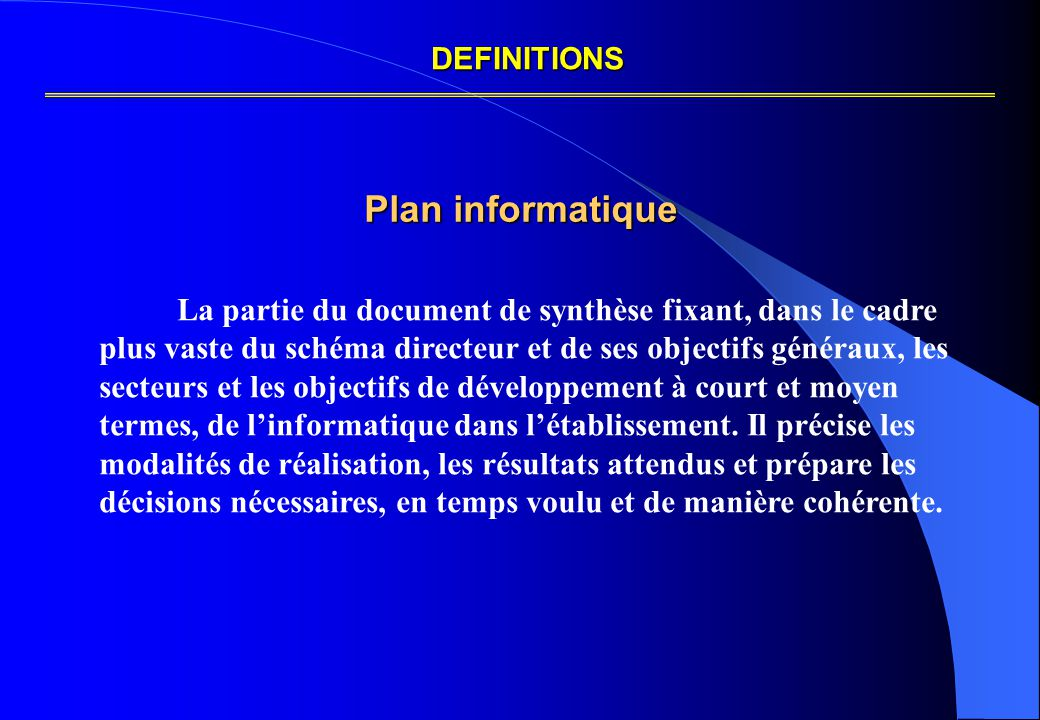 DEFINITIONS Plan informatique.