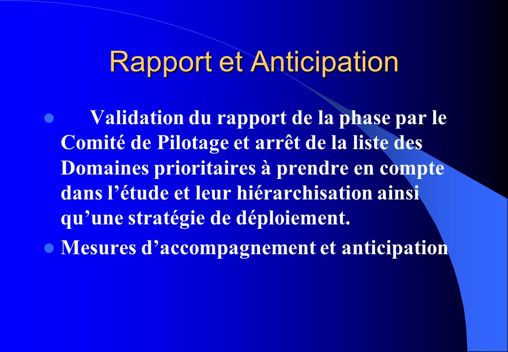 Rapport et Anticipation
