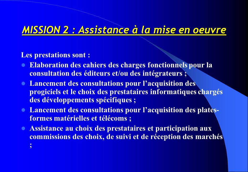 MISSION 2 : Assistance à la mise en oeuvre