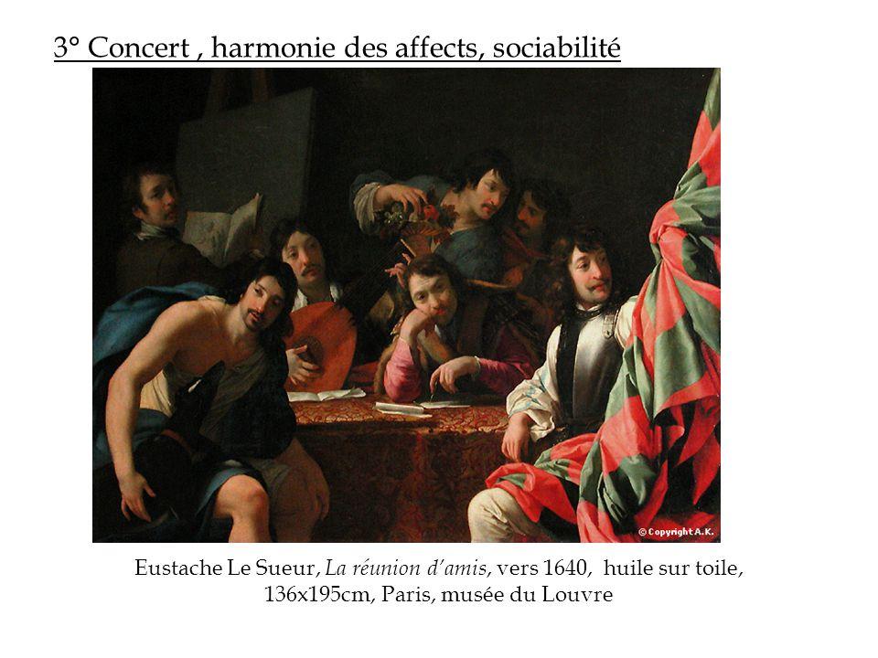 3° Concert , harmonie des affects, sociabilité