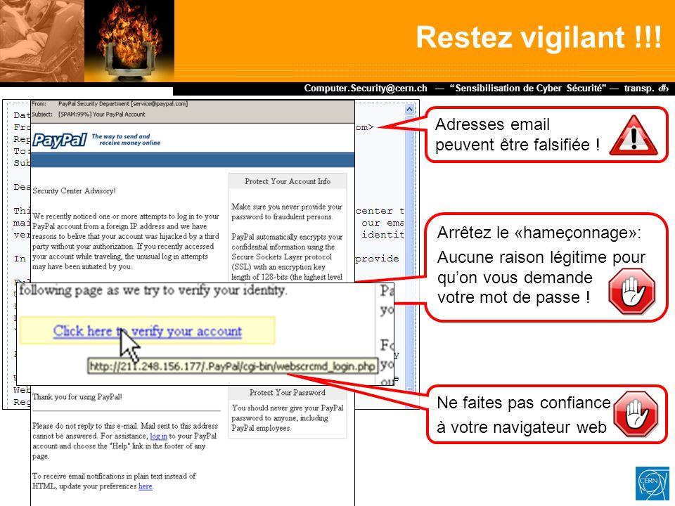 Restez vigilant !!! Adresses email peuvent être falsifiée !