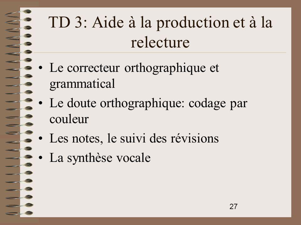 TD 3: Aide à la production et à la relecture