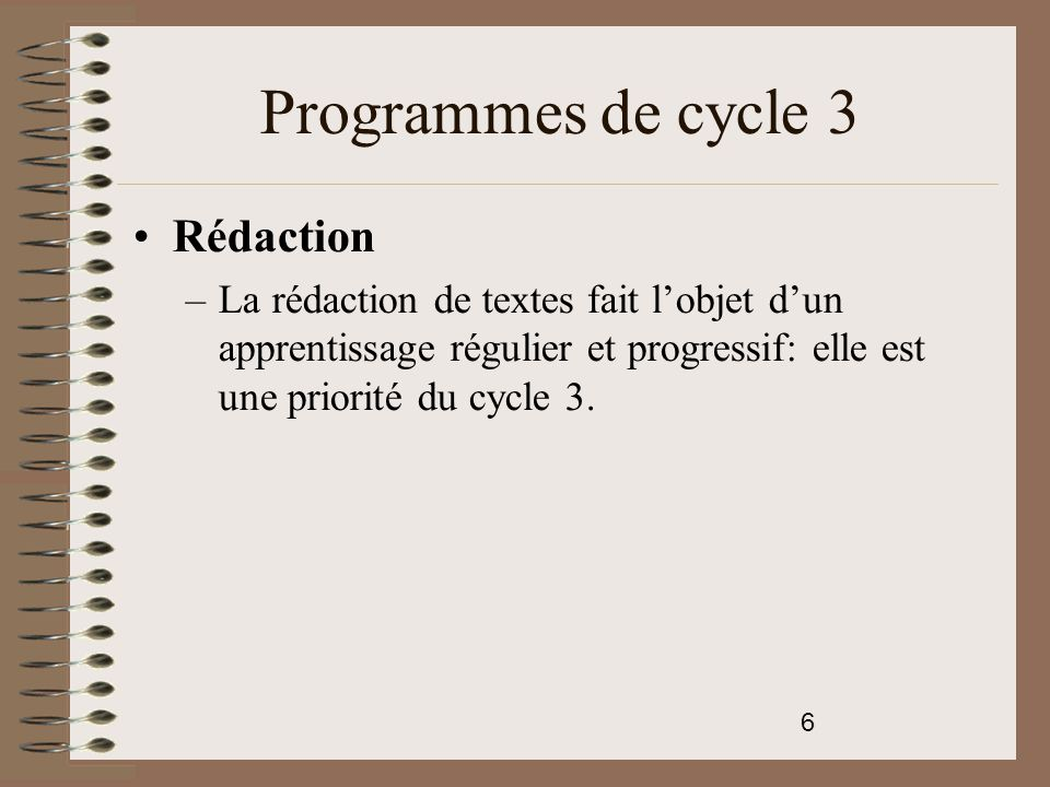Programmes de cycle 3 Rédaction