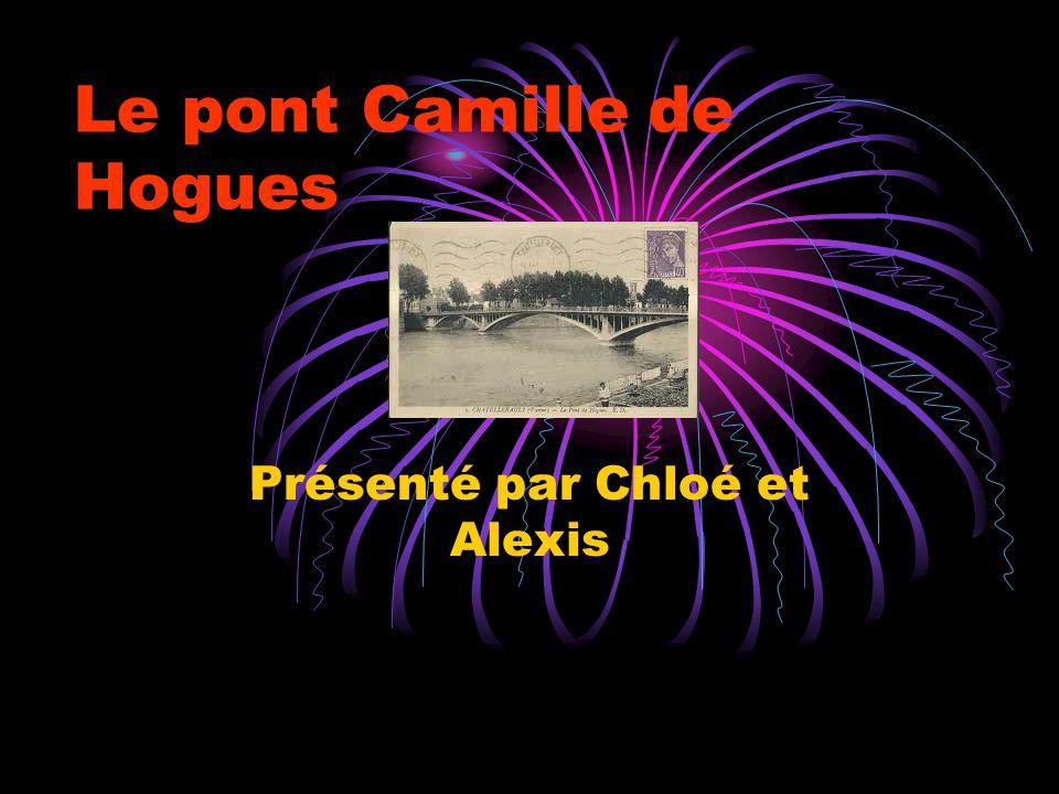 Le pont Camille de Hogues