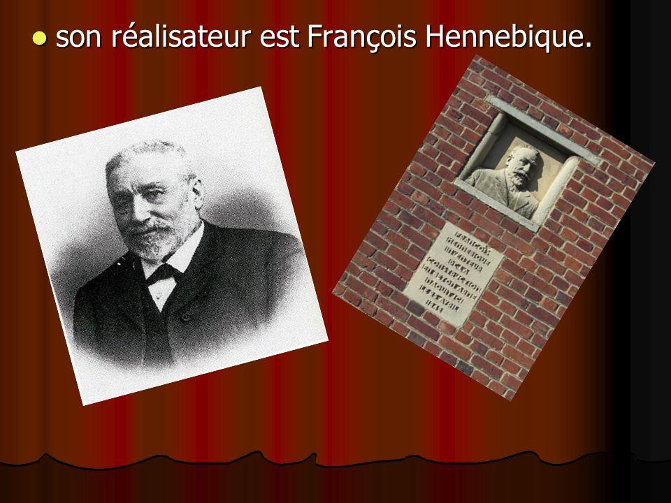 son réalisateur est François Hennebique.