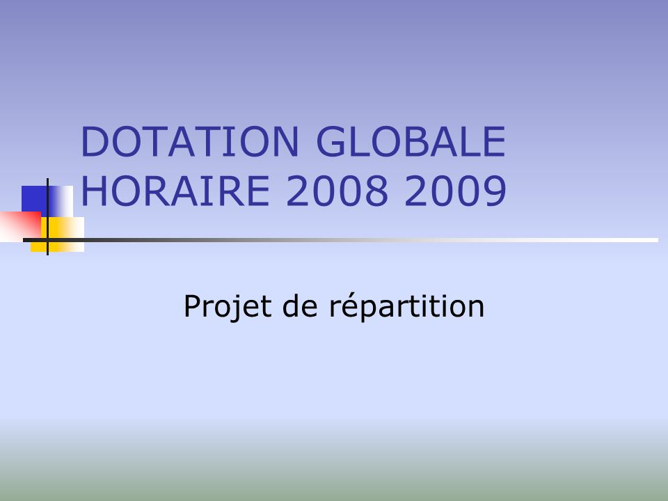 DOTATION GLOBALE HORAIRE 2008 2009