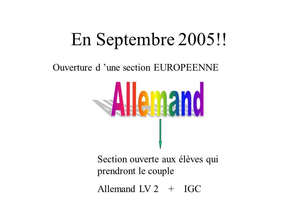 En Septembre 2005!! Allemand Ouverture d 'une section EUROPEENNE