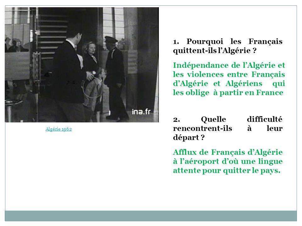 1. Pourquoi les Français quittent-ils l'Algérie