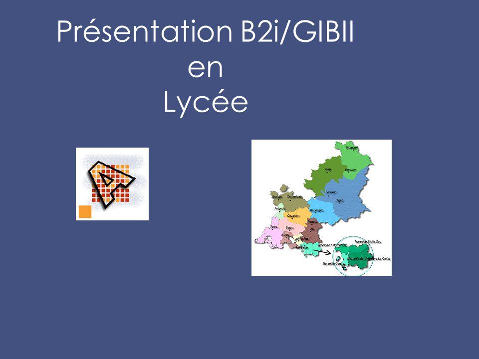 Présentation B2i/GIBII en Lycée
