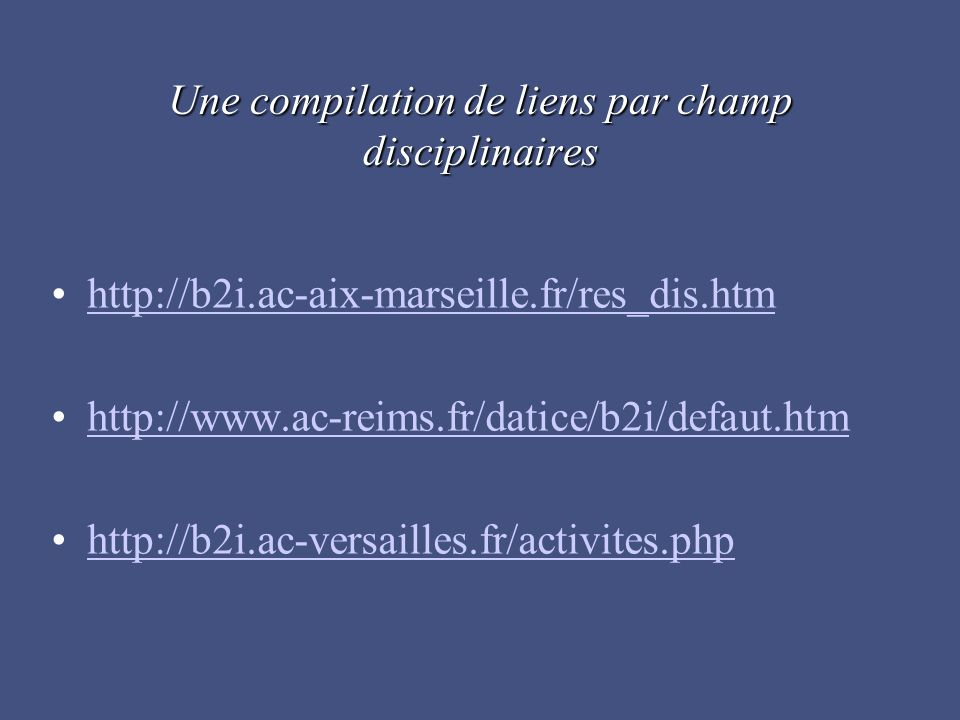 Une compilation de liens par champ disciplinaires