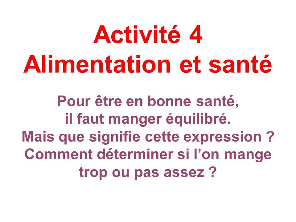 Activité 4 Alimentation et santé