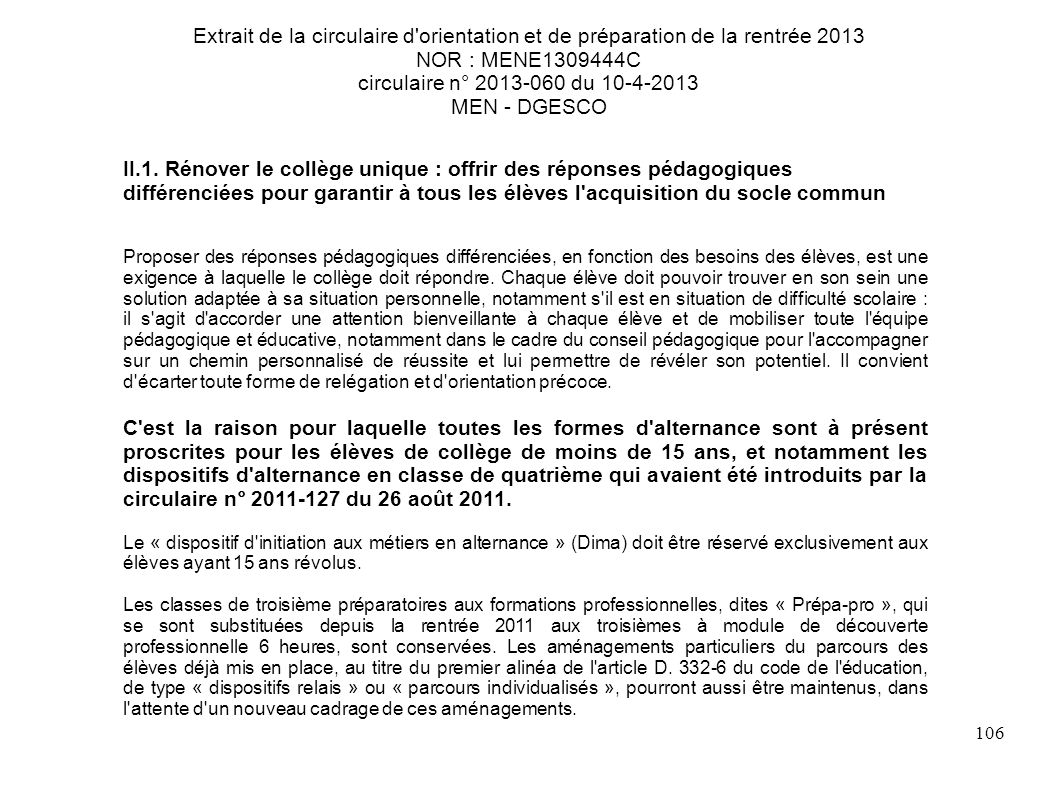 Extrait de la circulaire d orientation et de préparation de la rentrée 2013 NOR : MENE1309444C circulaire n° 2013-060 du 10-4-2013 MEN - DGESCO