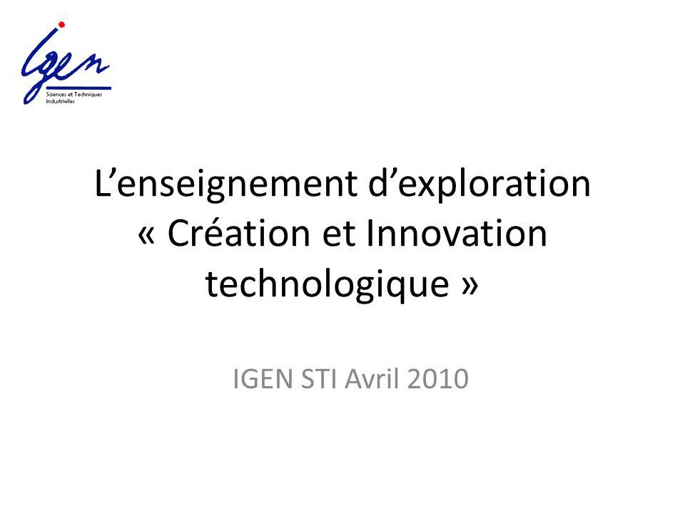 L'enseignement d'exploration « Création et Innovation technologique »