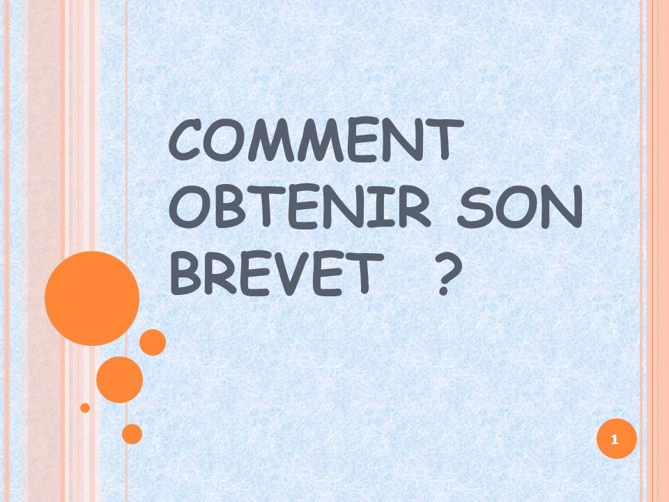 COMMENT OBTENIR SON BREVET