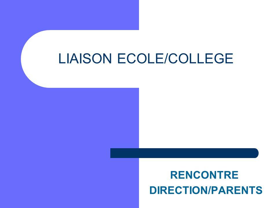 LIAISON ECOLE/COLLEGE