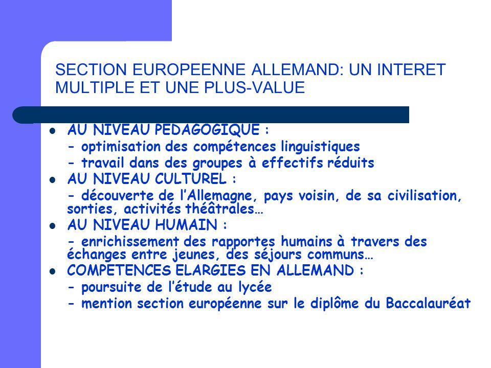 SECTION EUROPEENNE ALLEMAND: UN INTERET MULTIPLE ET UNE PLUS-VALUE