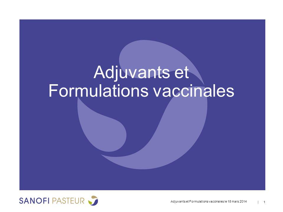 Adjuvants et Formulations vaccinales
