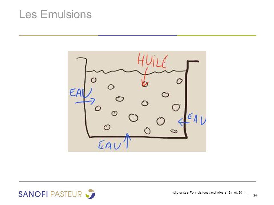Les Emulsions Adjuvants et Formulations vaccinales le 18 mars 2014