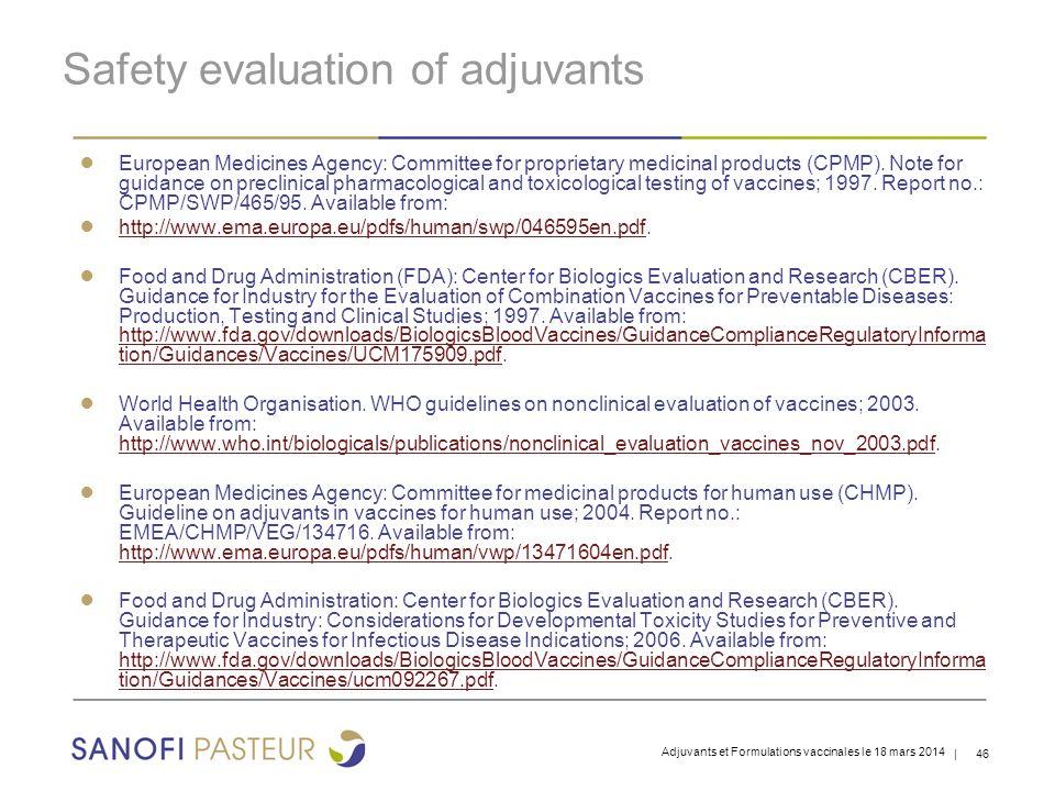 Safety evaluation of adjuvants