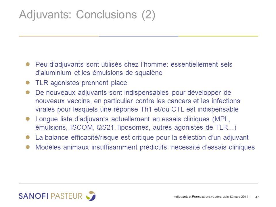 Adjuvants: Conclusions (2)