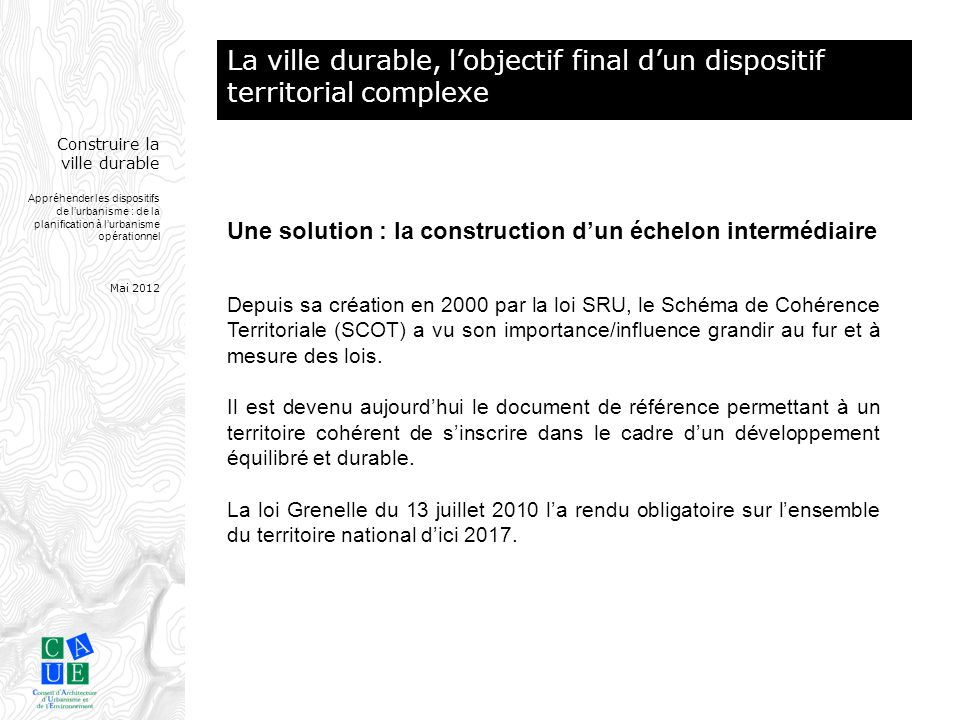 La ville durable, l'objectif final d'un dispositif territorial complexe