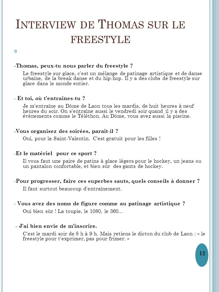 Interview de Thomas sur le freestyle