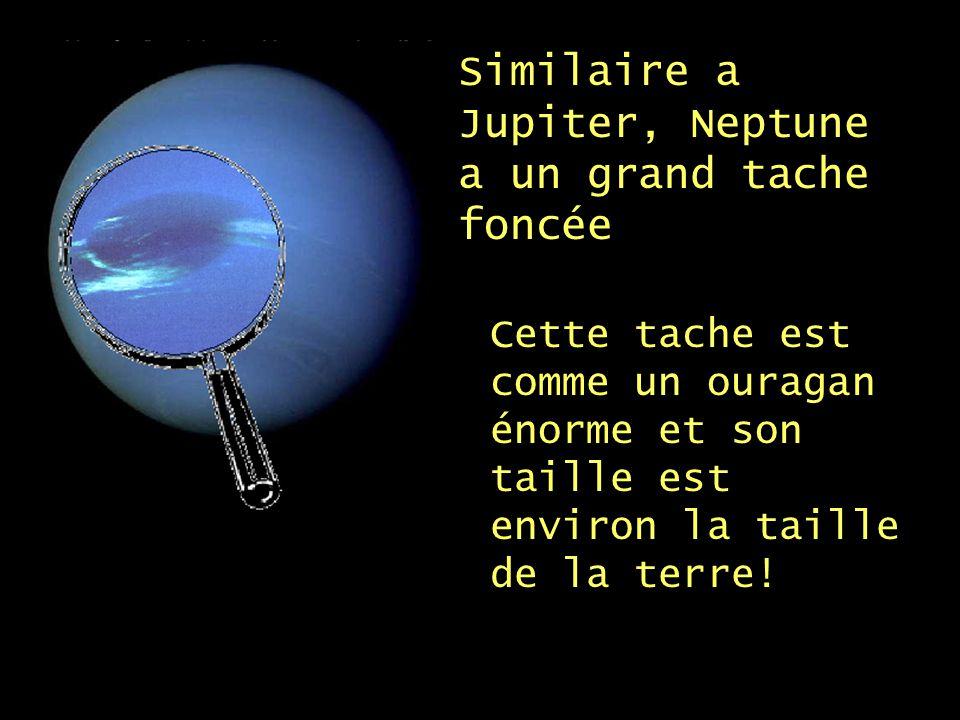 Similaire a Jupiter, Neptune a un grand tache foncée