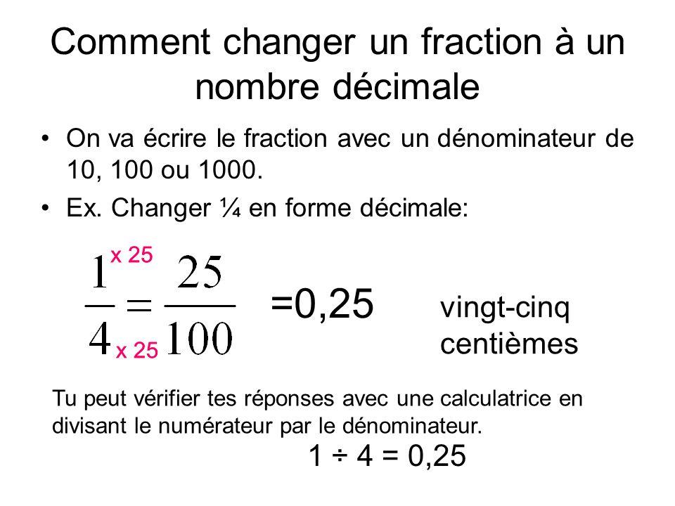 Comment changer un fraction à un nombre décimale