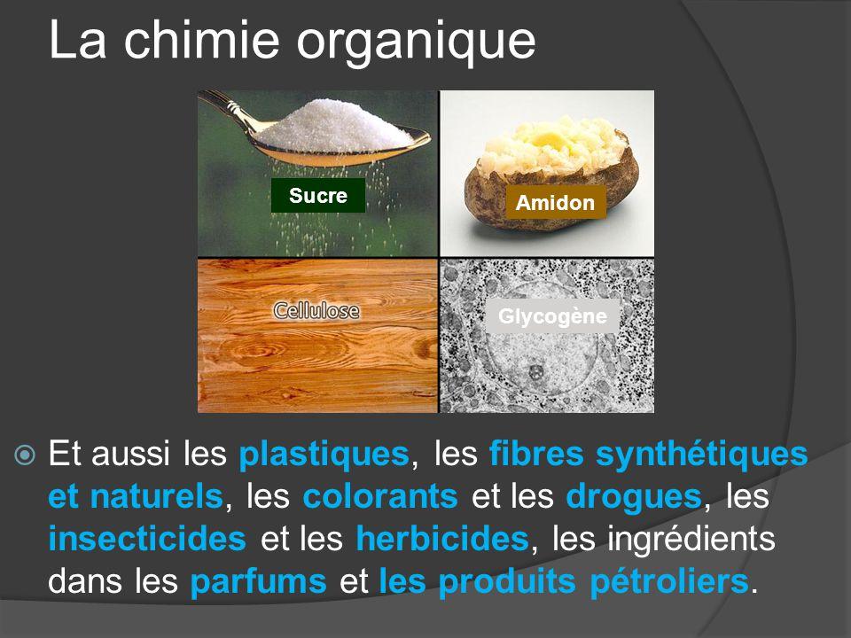 La chimie organique Sucre. Amidon. Glycogène.