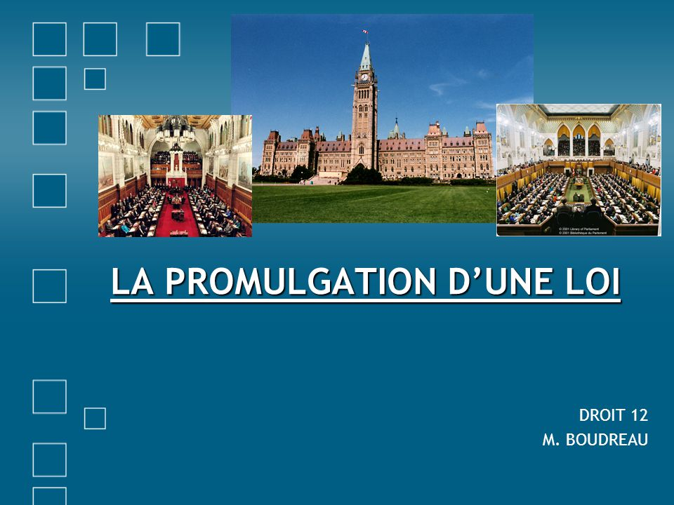 LA PROMULGATION D'UNE LOI