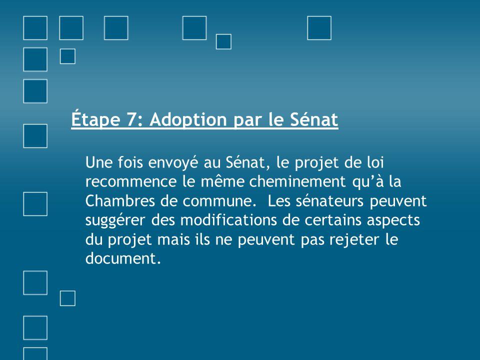 Étape 7: Adoption par le Sénat