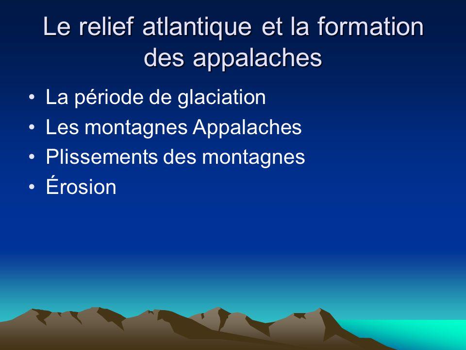 Le relief atlantique et la formation des appalaches