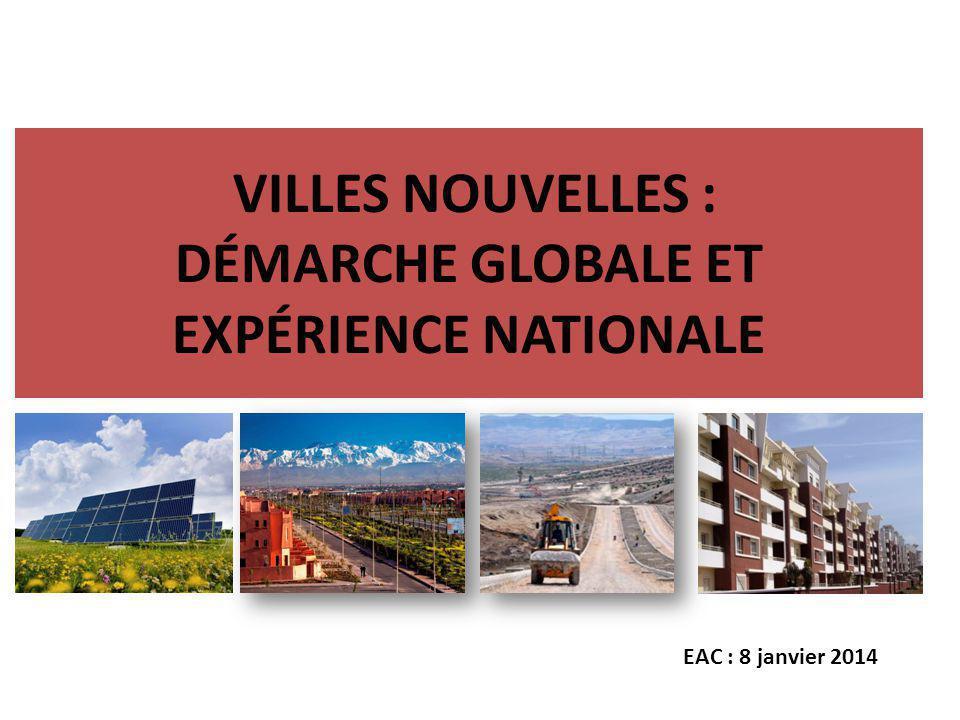 VILLES NOUVELLES : DÉMARCHE GLOBALE ET EXPÉRIENCE NATIONALE
