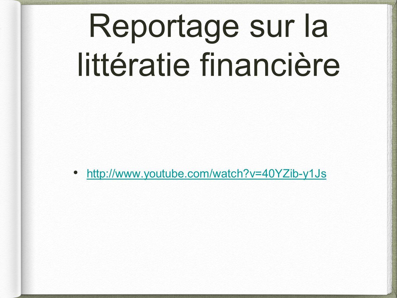 Reportage sur la littératie financière