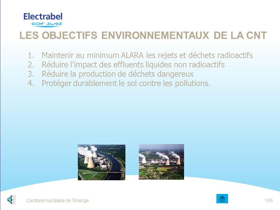Les objectifs environnementaux de la CNT
