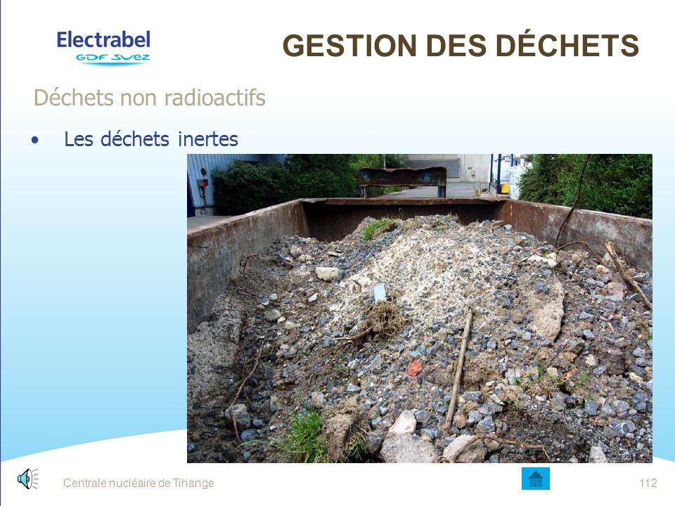 Gestion des déchets Déchets non radioactifs Les déchets inertes Date