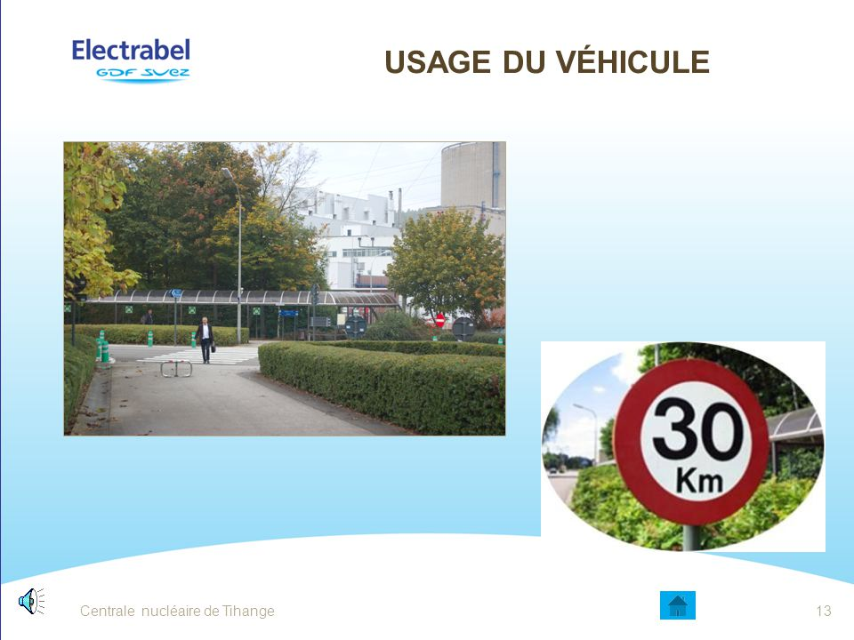 Usage du véhicule Date Entité - Sujet Centrale nucléaire de Tihange