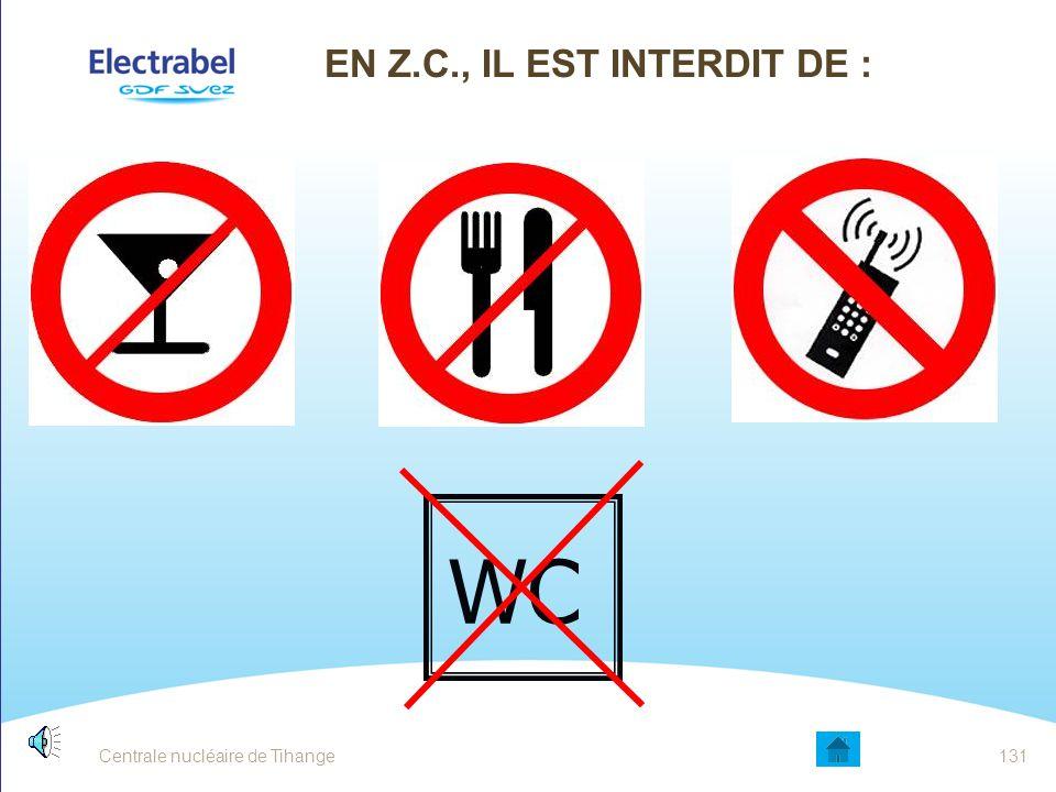 En Z.C., il est interdit de :