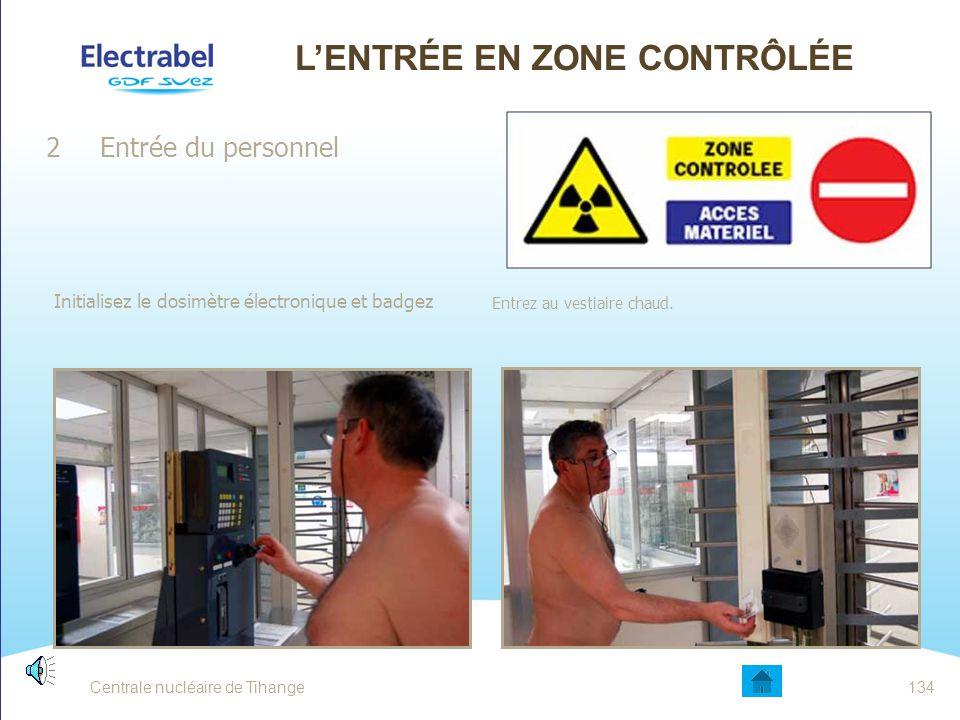 L'ENTRÉE EN ZONE CONTRÔLÉE