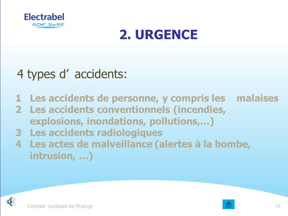 2. URGENCE 4 types d' accidents:
