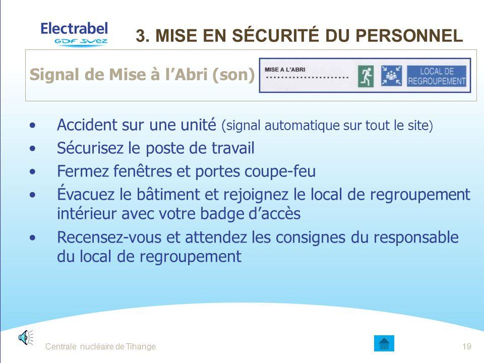 3. Mise en sécurité du personnel
