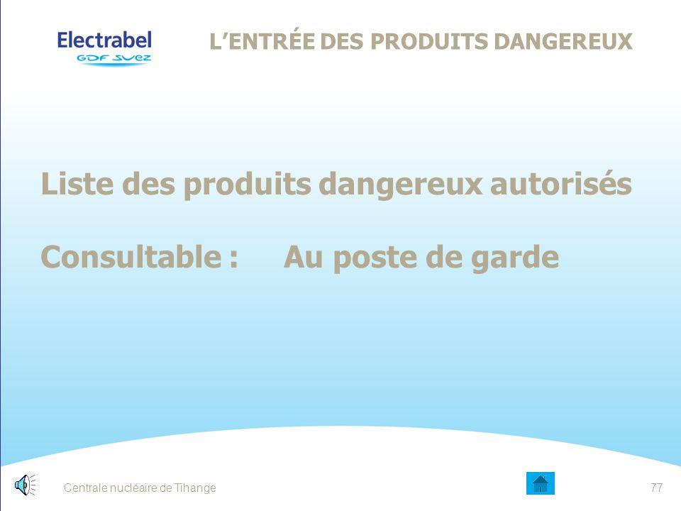 L'ENTRÉE DES PRODUITS DANGEREUX