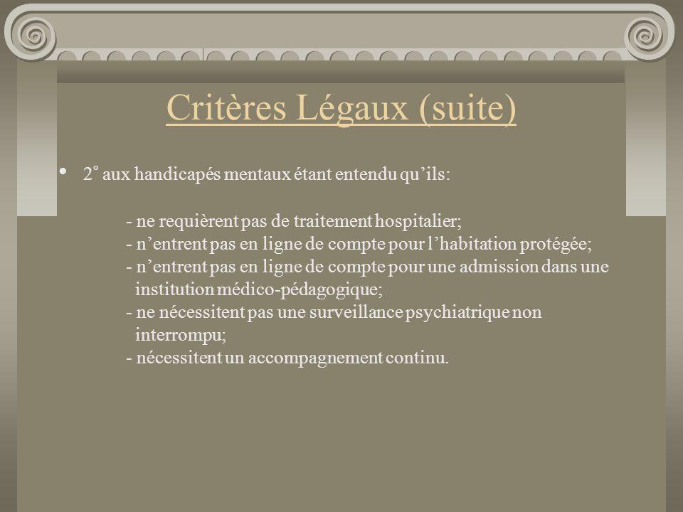 Critères Légaux (suite)