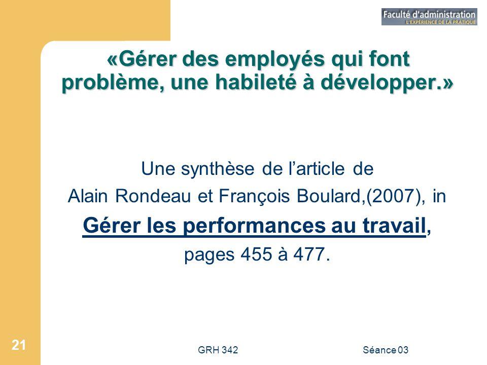 «Gérer des employés qui font problème, une habileté à développer.»